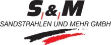 S&M SANDSTRAHLEN UND MEHR GMBH
